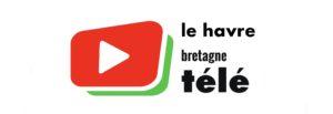Le Havre Bretagne Télé